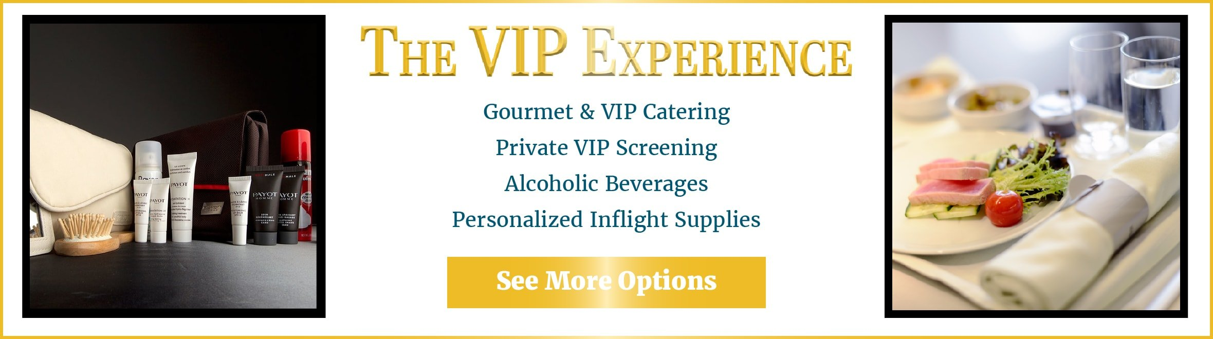 The VIP experience details